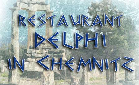 griechisches Restaurant Delphi  Chemnitz, Gyros, Ouzo, Lammkotelett,